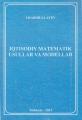 Iqtisodiy matematik usullar va modellar