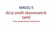 Ko'p omilli ekonometrik tahlil (5-ma'ruza)